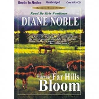 When the Far Hills Bloom, Diane Noble
