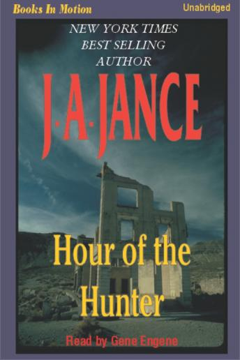 Hour of the Hunter, J. A. Jance