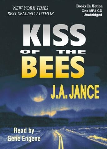 Kiss of the Bees, J. A. Jance
