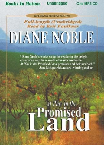 At Play in the Promised Land, Diane Noble
