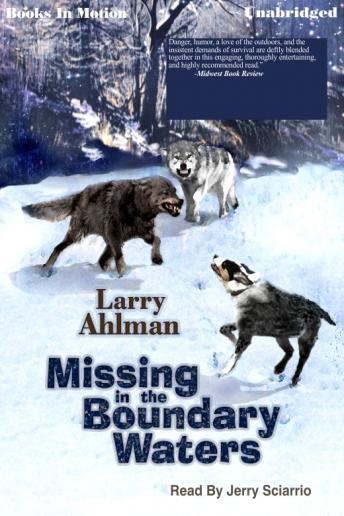 Missing in the Boundary Waters, Larry Ahlman