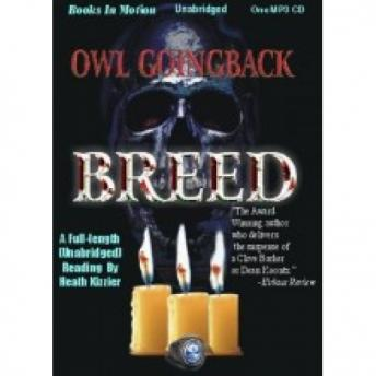Breed, Owl Goingback