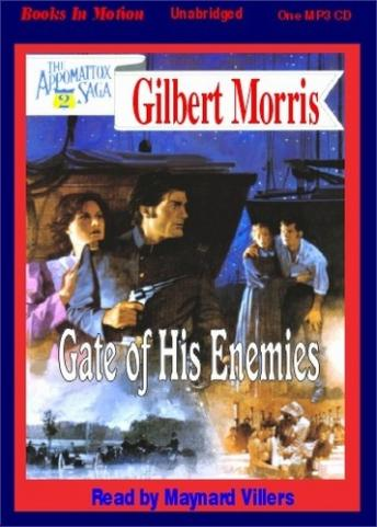 Gate of his Enemies, Gilbert Morris