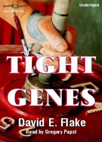 Tight Genes, David E Flake