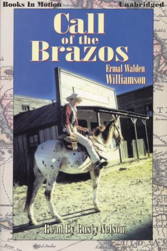 Call of the Brazos, Ermal Walden Williamson