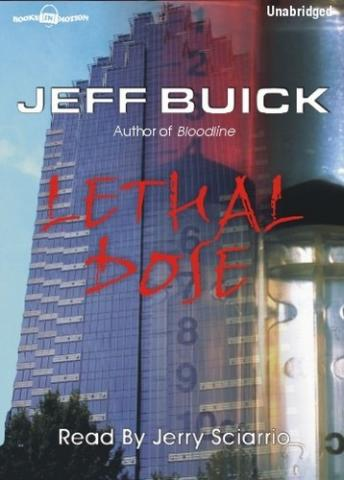 Lethal Dose, Jeff Buick