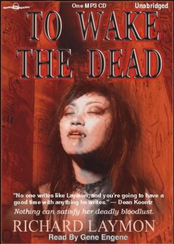 To Wake the Dead, Richard Laymon