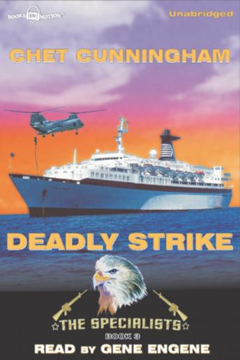 Deadly Strike, Chet Cunningham