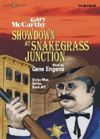Showdown At Snakegrass Junction, Gary McCarthy