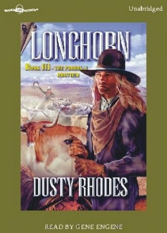 Longhorn, The Prodigal Brothers