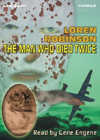 Man Who Died Twice, Loren Robinson