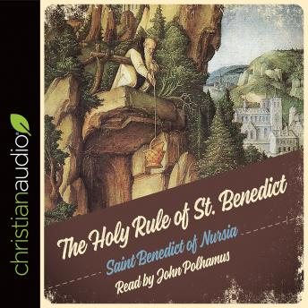 Download Holy Rule of St. Benedict by Saint Benedict of Nursia