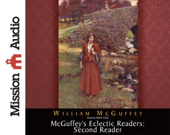 McGuffey's Eclectic Readers: Second, William McGuffey