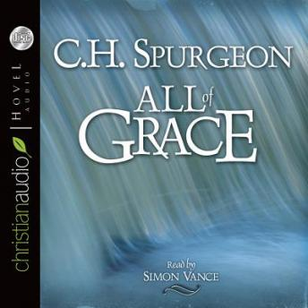 All of Grace, C.H. Spurgeon