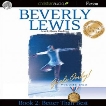 Better than Best: Girls Only! Volume 2, Book 2, Beverly  Lewis