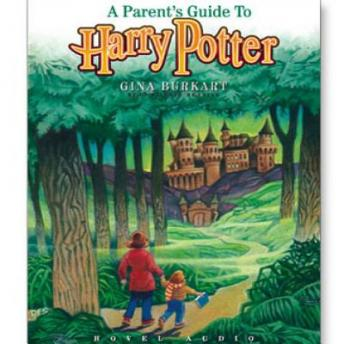 Parents Guide to Harry Potter, Gina Burkhart