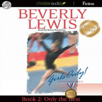 Only the Best: Girls Only! Volume 1, Book 2, Beverly Lewis