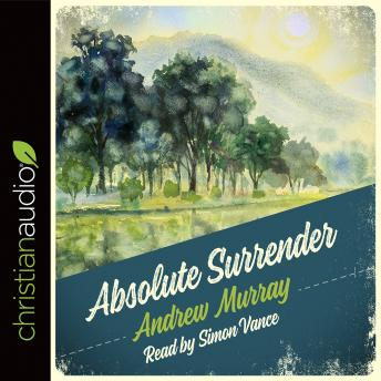 Absolute Surrender, Andrew Murray