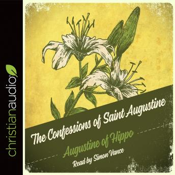 Confessions of Saint Augustine, Audio book by Saint Augustine