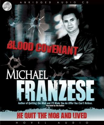 Blood Covenant: The Michael Franzese Story, Michael Franzese