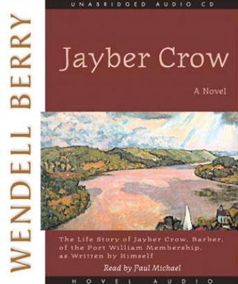 Jayber Crow, Wendell Berry