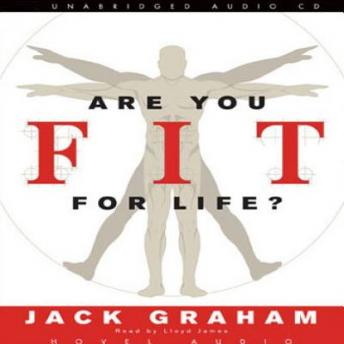 Are You Fit for Life?, Jack Graham