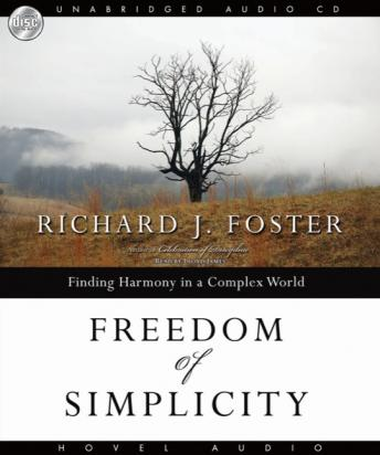 Freedom of Simplicity, Richard J. Foster