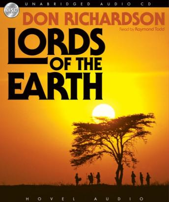 Lords of the Earth, Don Richardson