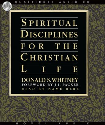 Download Spiritual Disciplines for the Christian Life by Donald S. Whitney