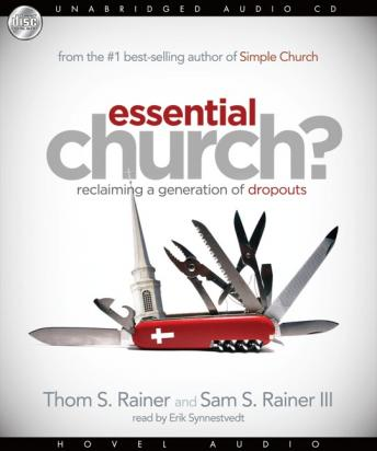 Essential Church?: Reclaiming a Generation of Dropouts, Sam Rainer