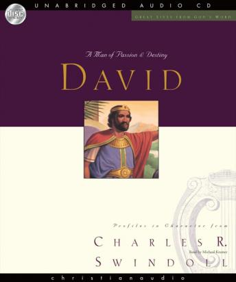 Great Lives: David: A Man of Passion and Destiny, Charles Swindoll