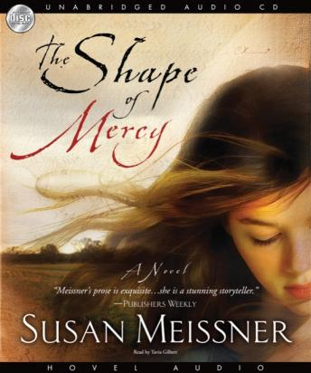 Download Shape of Mercy: A Novel by Susan Meissner