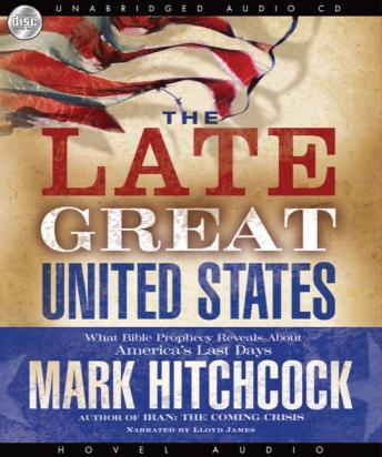Late Great United States, Mark Hitchcock