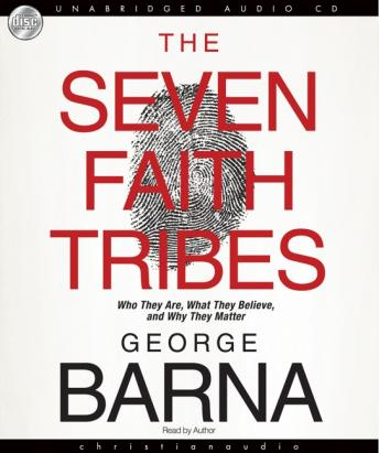 Seven Faith Tribes, George Barna