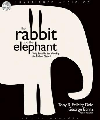 Rabbit and the Elephant, Tony Dale, George Barna