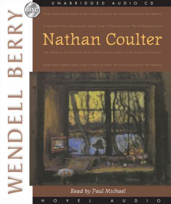 Nathan Coulter, Wendell Berry