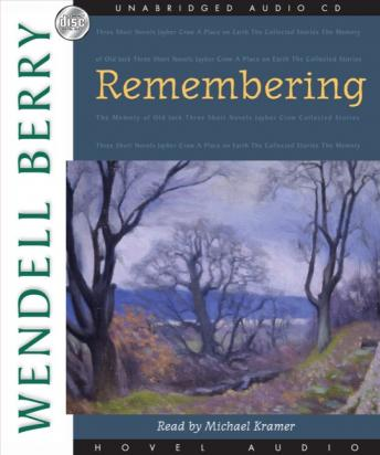 Remembering: A Novel (Port William), Wendell Berry
