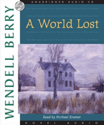 Download World Lost: A Novel (Port William) by Wendell Berry
