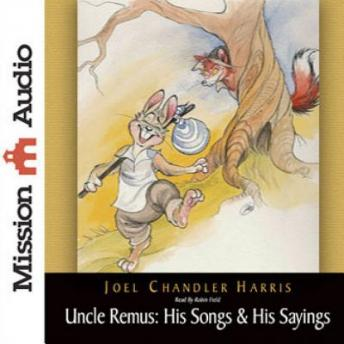Image result for uncle remus his songs and sayings mission audio