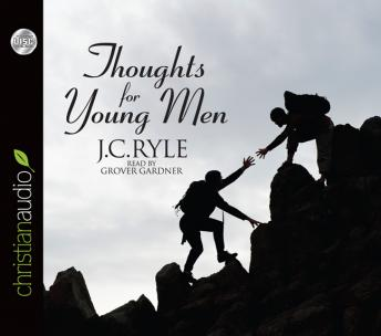 Download Thoughts for Young Men by J.C. Ryle
