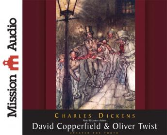 David Copperfield & Oliver Twist, Charles Dickens