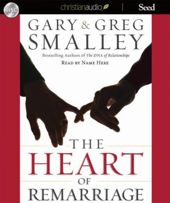 Heart of Remarriage, Greg Smalley