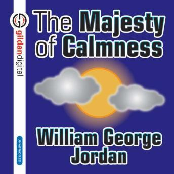 Majesty of Calmness, William George Jordan
