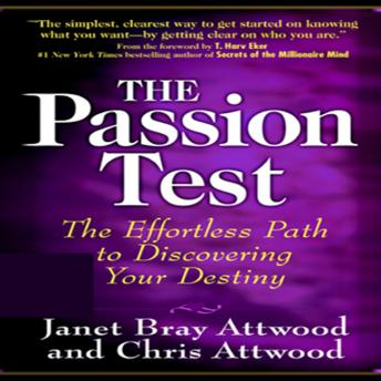 Passion Test, Chris Attwood, Janet Bray Attwood