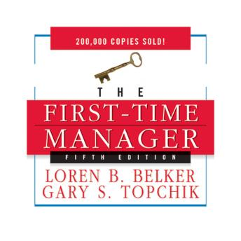 Download First Time Manager by Loren B. Belker, Gary S. Topchik