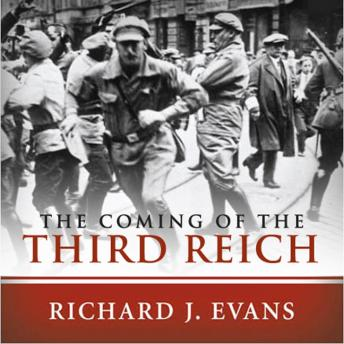 Download Coming of the Third Reich by Richard J. Evans