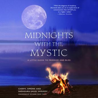 Midnights with the Mystic: A Little Guide to Freedom and Bliss details