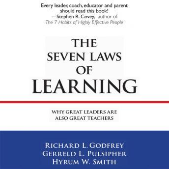The Seven Laws Learning: Why Great Leaders Are Also Great Teachers