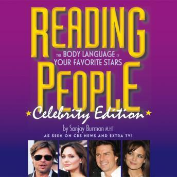 Reading People Celebrity Edition: The Body Language of Your Favorite Stars