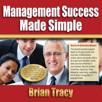 Management Success Made Simple, Brian Tracy